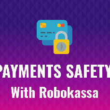 Robokassa – an universal tool for getting and processing online payments
