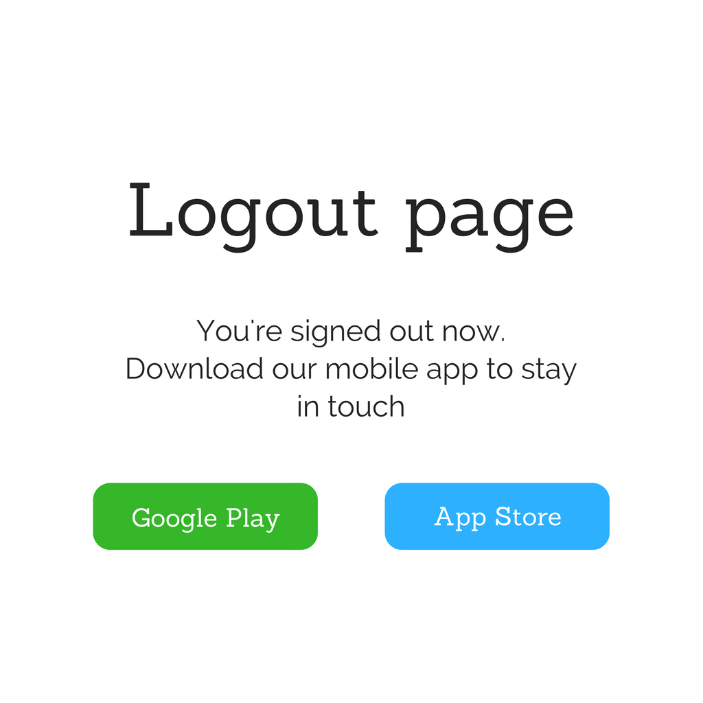 Logout page - Advertise to people who sign out